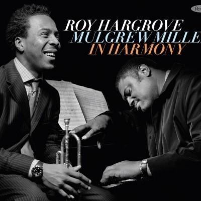 Roy_Hargrove_Mulgrew_Miller_In_Harmony_Resonance2_Lo_Res.jpg