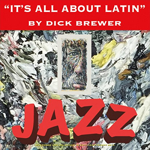 http://downbeat.com/images/reviews/Dick_Brewer_Its_All_About_Latin.jpg